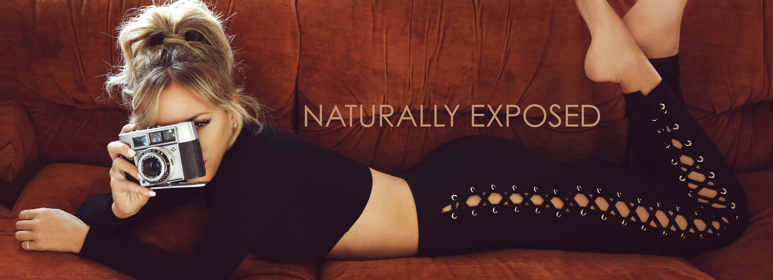 NATURALLY EXPOSED