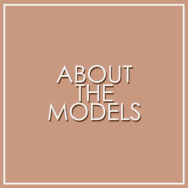 About The Models